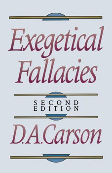 "The cover of ""Exegetical Fallacies"" by D. A. Carson. It is the second edition."